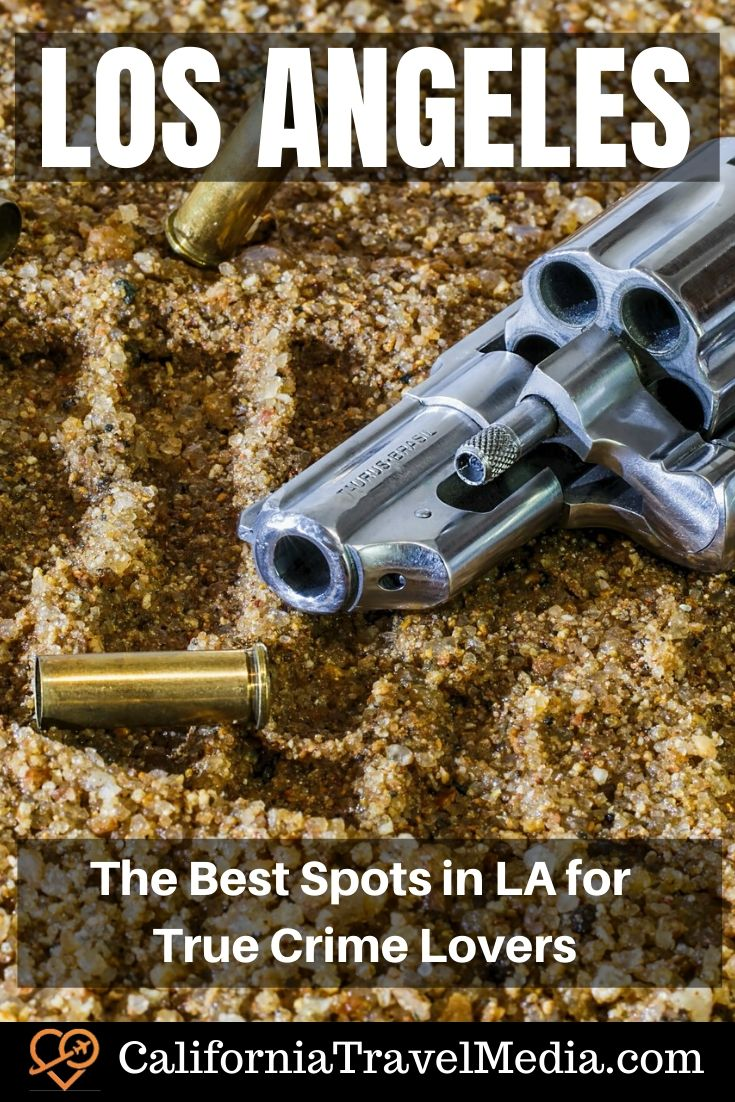 The Best Spots in Los Angeles for True Crime Lovers | Weird places to see in Lose Angeles #travel #trip #vacation #california #la #los-angeles #crime #murder #places