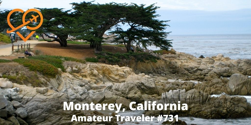 Things to do in Monterey (Podcast)