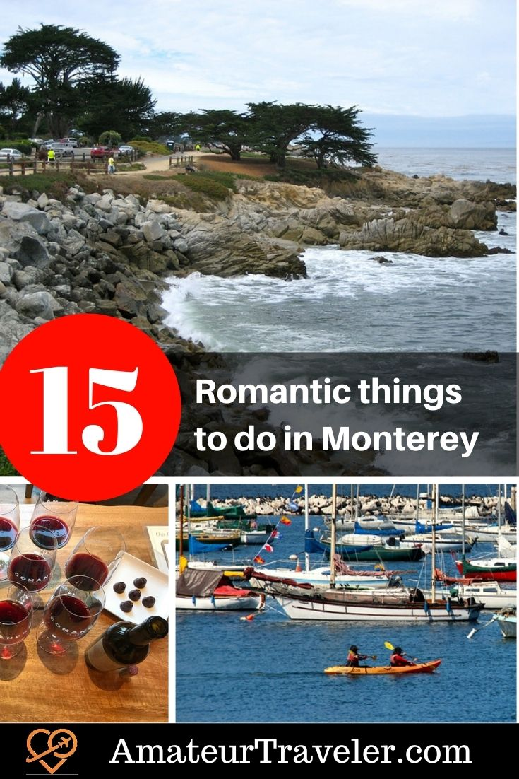 Romantic Things to do in Monterey, Pacific Grove and Carmel #romantic #adults #couples #travel #trip #vacation #monterey #usa #california #carmel